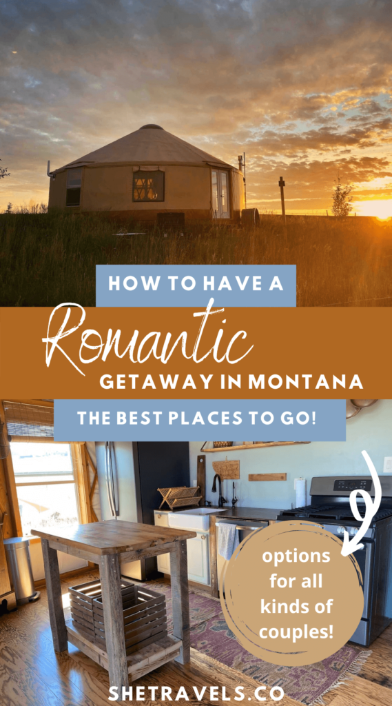 I'm sharing 5 unique romantic getaways in Montana. These are all great ideas if you're traveling to Montana with your partner or if you live in Montana and need a staycation! Montana travel   romantic getaways   romantic vacations   Montana hot springs   Montana camping   Montana glamping
