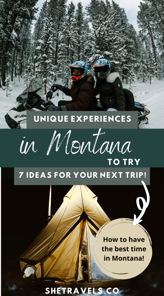 Traveling to Montana can be such an amazing experience. There are so many unique things to do in Montana and here are seven of my favorites!   Montana travel   Western US travel   Montana road trips   snowmobiling in Montana   camping in montana   visiting montana   explore montana   what to do in montana   what to do in bozeman