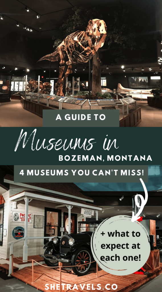 I'm sharing four museums in Bozeman, Montana that you'll want to consider visiting on your next trip to Bozeman!   montana travel   what to do in montana   bozeman travel   bozeman museums   museums in montana   what to do in bozeman   kid friendly activities in montana   kid friendly activities in bozeman